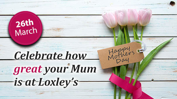 Mothers Day - Sunday 26th March